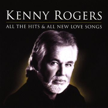 Rogers,Kenny All the Hits & All New Love Songs