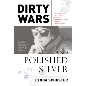 Lynda Schuster ISBN Dirty Wars and Polished Silver