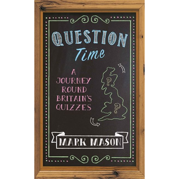 Mason, Mark Hachette UK Question Time book English Hardcover 224 pages