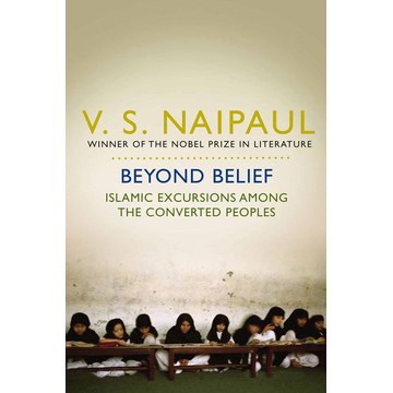Naipaul, V. S. ISBN Beyond Belief book English Paperback 448 pages