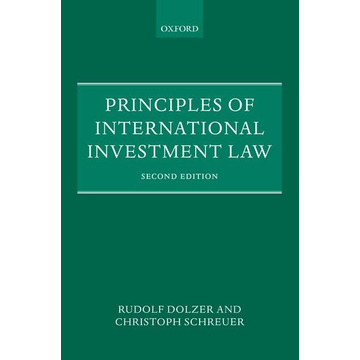 Rudolf Dolzer, Christoph Schreuer ISBN Principles of International Investment Law book English Paperback 454 pages