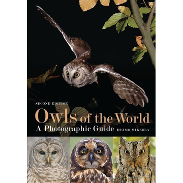 Heimo Mikkola ISBN Owls of the World - A Photographic Guide (Second Edition)