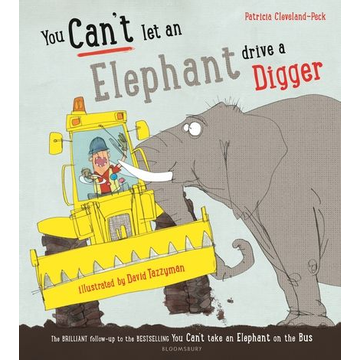 Cleveland-Peck, Patricia ISBN You Can't Let an Elephant Drive a Digger