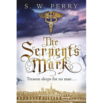 Perry, S. W. The Serpent's Mark, Volume 2