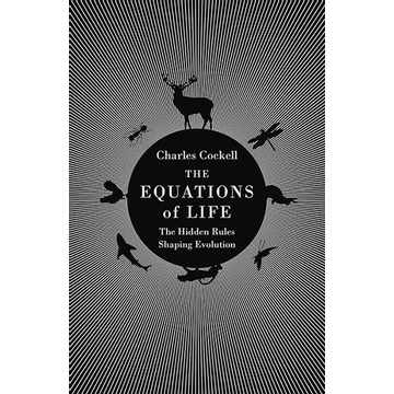 Cockell, Charles ISBN The Equations of Life book Hardcover 352 pages
