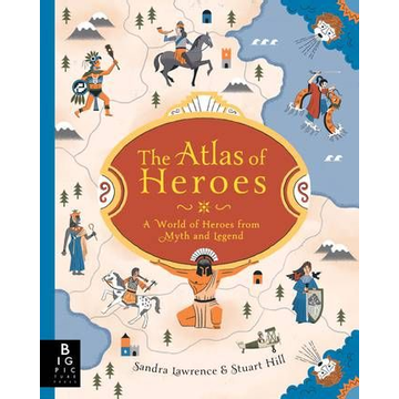 Lawrence, Sandra ISBN The Atlas of Heroes book Hardcover 64 pages