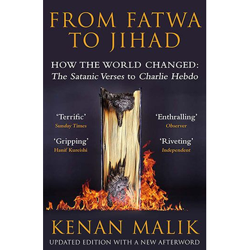 Malik, Kenan (Author) Allen & Unwin From Fatwa to Jihad book Politics English Paperback 352 pages