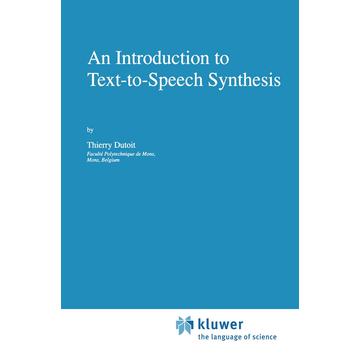 Thierry Dutoit An Introduction to Text-to-Speech Synthesis