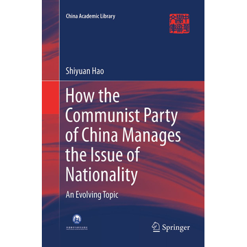 Shiyuan Hao How the Communist Party of China Manages the Issue of Nationality - An Evolving Topic