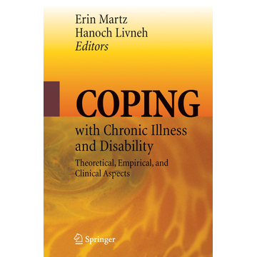 Springer US Coping with Chronic Illness and Disability - Theoretical, Empirical, and Clinical Aspects