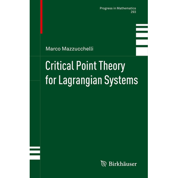 Marco Mazzucchelli Critical Point Theory for Lagrangian Systems