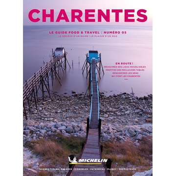 Michelin Editions des Voyages Michelin Food & Travel Charentes