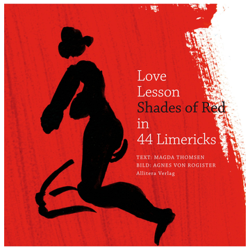 Magda Thomsen Love Lesson Shades of Red - in 44 Limmericks