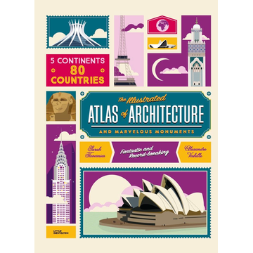 Die Gestalten Verlag The Illustrated Atlas of Architecture and Marvelous Monuments