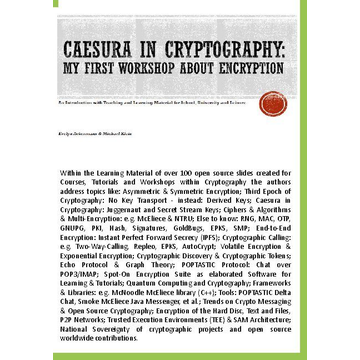 Evelyn Ackermann Caesura in Cryptography [Paperback] - My first Workshop about Encryption - An Introduction with Teaching and Learning Material for School, University and Leisure.
