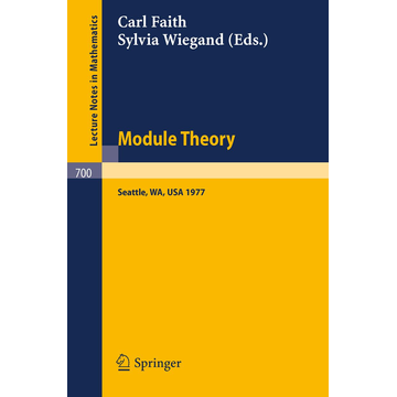 Springer Berlin Module Theory - Papers and Problems from The Special Session at the University of Washington; Proceedings, Seattle, August 15-18, 1977