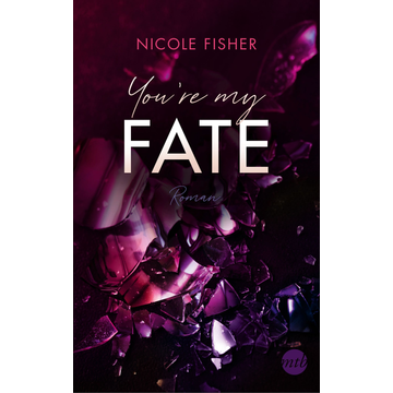 Nicole Fisher You're my Fate
