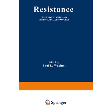 Springer US Resistance - Psychodynamic and Behavioral Approaches
