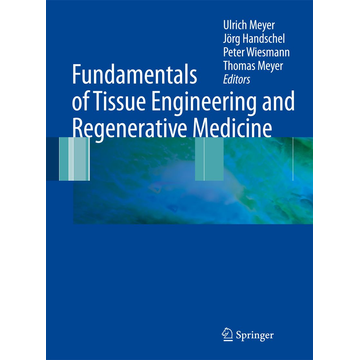 Springer Berlin Fundamentals of Tissue Engineering and Regenerative Medicine