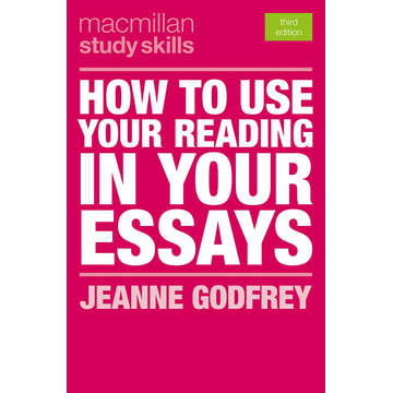Jeanne Godfrey How to Use Your Reading in Your Essays