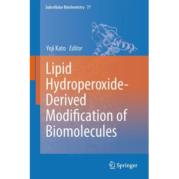 Springer Netherland Lipid Hydroperoxide-Derived Modification of Biomolecules