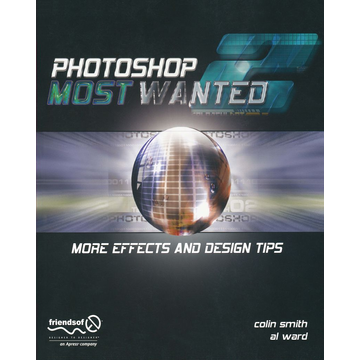 Al Ward Photoshop Most Wanted 2 - More Effects and Design Tips