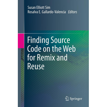 Springer US Finding Source Code on the Web for Remix and Reuse