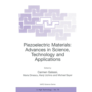 Springer Netherland Piezoelectric Materials: Advances in Science, Technology and Applications