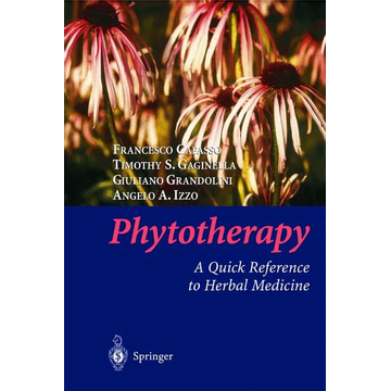 Francesco Capasso Phytotherapy - A Quick Reference to Herbal Medicine
