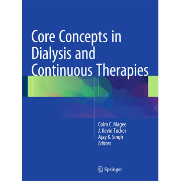 Springer US Core Concepts in Dialysis and Continuous Therapies