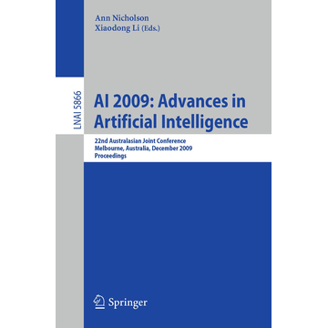 Springer Berlin AI 2009: Advances in Artificial Intelligence - 22nd Australasian Joint Conference, Melbourne, Australia, December 1-4, 2009, Proceedings