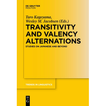 de Gruyter Mouton Transitivity and Valency Alternations - Studies on Japanese and Beyond