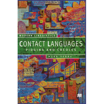 Mark Sebba Contact Languages - Pidgins and Creoles