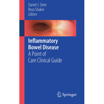 Springer International Publishing Inflammatory Bowel Disease - A Point of Care Clinical Guide