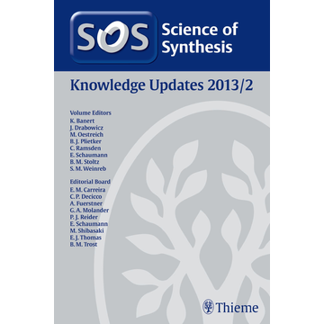 Thieme Science of Synthesis Knowledge Updates 2013 Vol. 2