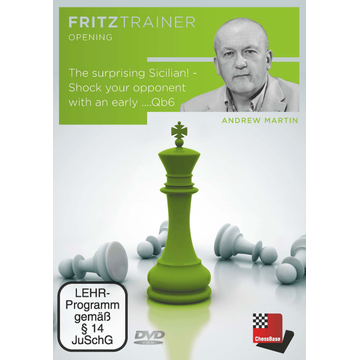 Andrew Martin The surprising Sicilian! - Shock your opponent with an early ....Qb6 - Fritztrainer: interaktives Videoschachtraining