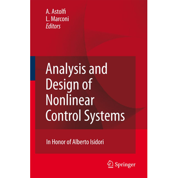 Springer Berlin Analysis and Design of Nonlinear Control Systems - In Honor of Alberto Isidori