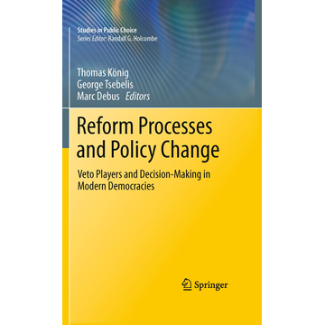 Springer US Reform Processes and Policy Change - Veto Players and Decision-Making in Modern Democracies