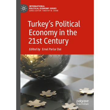 Springer International Publishing Turkey's Political Economy in the 21st Century