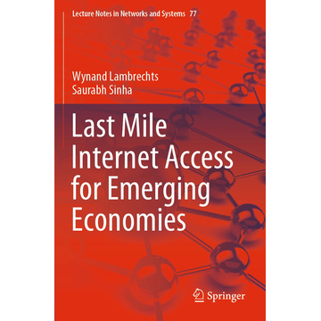 Wynand Lambrechts Last Mile Internet Access for Emerging Economies