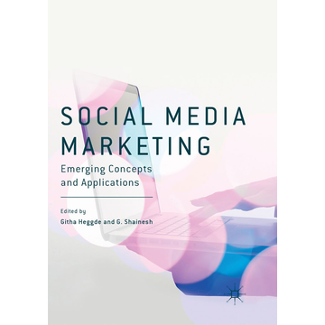 Springer Singapore Social Media Marketing - Emerging Concepts and Applications