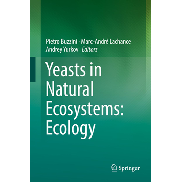 Springer International Publishing Yeasts in Natural Ecosystems: Ecology