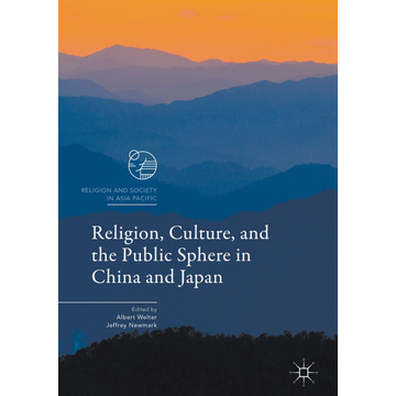 Springer Singapore Religion, Culture, and the Public Sphere in China and Japan
