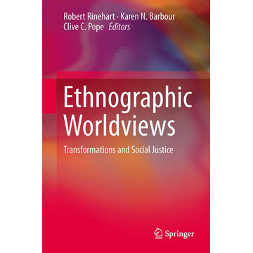 Springer Netherland Ethnographic Worldviews - Transformations and Social Justice