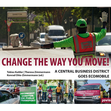 Tobias Kuttler Change the way you move - A central business district goes ecomobile