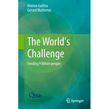Marion Guillou The World's Challenge - Feeding 9 Billion people