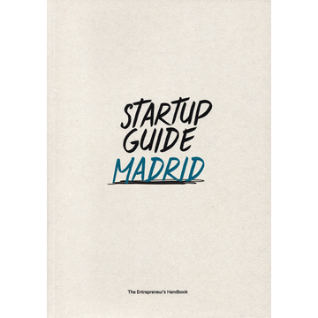 Startup Guide Startup Guide Madrid