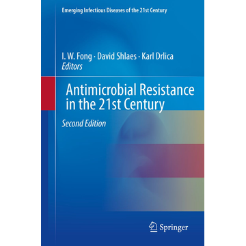 Springer International Publishing Antimicrobial Resistance in the 21st Century