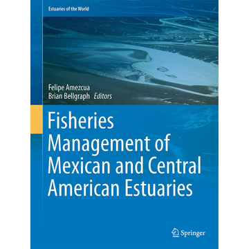Springer Netherland Fisheries Management of Mexican and Central American Estuaries