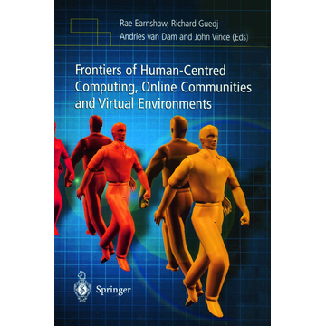 Springer London Frontiers of Human-Centered Computing, Online Communities and Virtual Environments